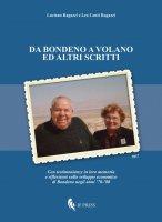 Da Bondeno a Volano ed altri scritti - Luciano e Lea Ragazz