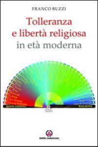 Copertina di 'Tolleranza e libertà religiosa in età moderna.'