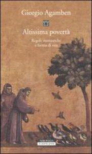 Copertina di 'Altissima povertà. Regole monastiche e forme di vita. Homo sacer'