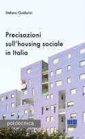 Precisazioni sull'housing sociale in Italia - Guidarini Stefano