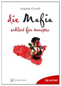 Copertina di 'La mafia spiegata ai turisti. Ediz. tedesca'
