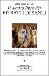 Copertina di 'Il quarto libro dei ritratti di santi'