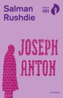 Joseph Anton - Rushdie Salman