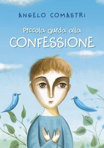 Copertina di 'Piccola guida alla Confessione'