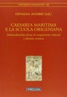 Caesarea Maritima e la scuola origeniana