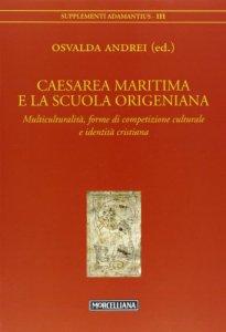 Copertina di 'Caesarea Maritima e la scuola origeniana'