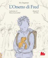 L'Orsetto di Fred - Iris Argaman
