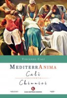 Mediterranima. Calì racconta Chinnici - Calì Vincenzo