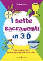 I sette sacramenti in 3D - Raspo Stefania