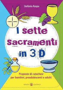 Copertina di 'I sette sacramenti in 3D'
