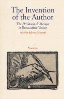 The invention of the author. The «Privilegio di stampa» in Renaissance Venice