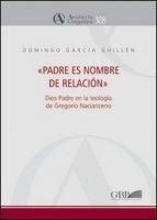 Padre es nombre de relación - Garcia Guillén Domingo