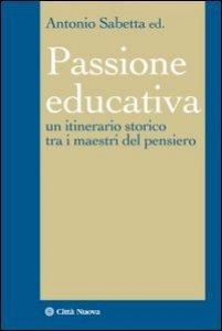 Copertina di 'Passione educativa'