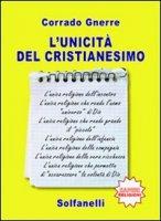 L' unicità del cristianesimo - Gnerre Corrado