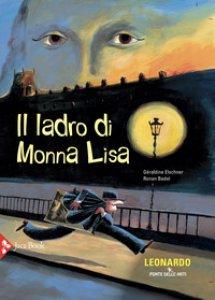 Copertina di 'Il ladro di Monna Lisa'