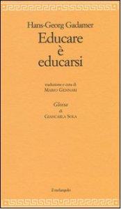 Copertina di 'Educare è educarsi'