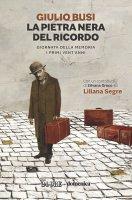 LA PIETRA NERA DEL RICORDO - Giulio Busi