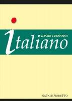 Italiano. Appunti e disappunti - Natale Fioretto