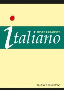 Copertina di 'Italiano. Appunti e disappunti'