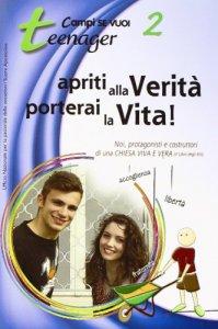 Copertina di 'Apriti alla Verità: porterai la Vita !'