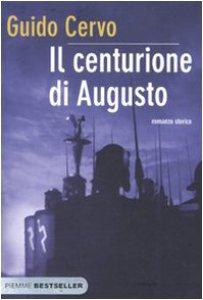 Copertina di 'Il centurione di Augusto'