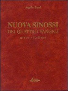 Nuova sinossi dei quattro vangeli testo greco italiano - Testo tu no gemelli diversi ...