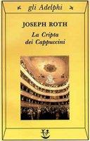 La cripta dei cappuccini - Roth Joseph