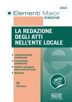 La redazione degli atti nell'Ente Locale - Redazioni Edizioni Simone