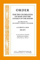 Order for the celebration mass and liturgy...