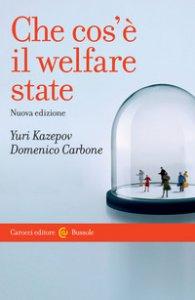Copertina di 'Che cos'è il welfare state'