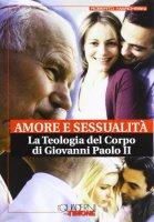 Amore e sessualità - Marchesini Roberto