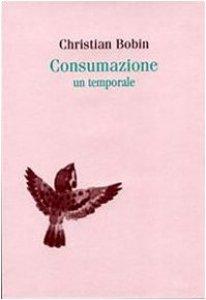 Copertina di 'Consumazione. Un temporale'