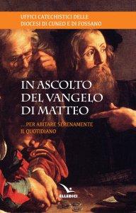 Copertina di 'In ascolto del Vangelo di Matteo'