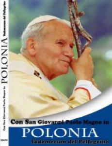 Copertina di 'Con San Giovanni Paolo Magno in Polonia'