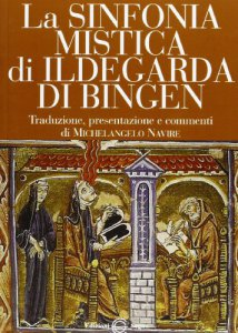 Copertina di 'La sinfonia mistica di Ildegarda di Bingen'