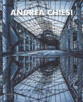Andrea Chiesi. Eschatos. Ediz. italiana e inglese - Fanelli Franco, Chiesi Andrea