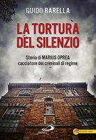 La Tortura del silenzio - Guido Barella