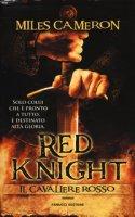 Red Knight. Il Cavaliere rosso - Cameron Miles