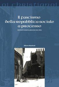 Copertina di 'Il fascismo delle Repubblica Sociale a processo'