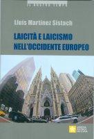 Laicità e laicismo nell'Occidente europeo - Lluís Martínez Sistach