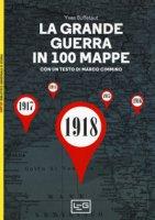 La grande guerra in 100 mappe. La caduta degli imperi europei - Buffetaut Yves