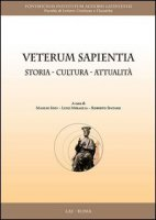 Veterum Sapientia - Sodi M.; Miraglia L.; Spataro R: (Edd.)