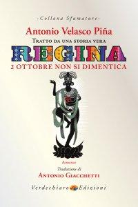 Copertina di 'Regina. 2 ottobre non si dimentica'
