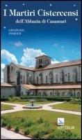I martiri Cistercensi dell'Abbazia di Casamari - Graziano Pesenti