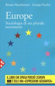 Copertina di 'Europe. Sociologia di un plurale passato'