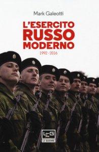 Copertina di 'L' esercito russo dal 1992 al 2016'