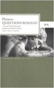 Copertina di 'Questioni romane. Testo greco a fronte'