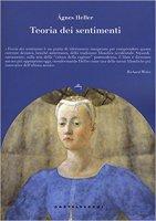 Teoria dei sentimenti - Agnes Heller