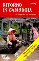 Ritorno in Cambogia - Claire Ly
