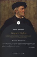 Wagner nights - Newman Ernest